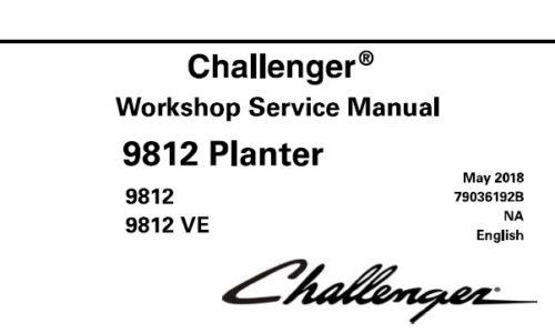 Challenger 9812 , 9812VE Planter Service Repair Manual