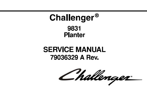 Challenger 9831 Planter Service Repair Manual