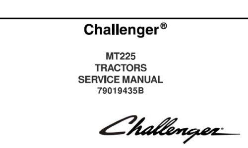 Challenger MT225 Tractor Service Repair Manual