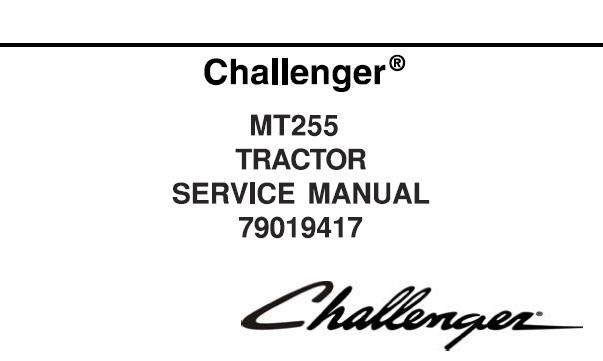 Challenger MT255 Tractor Service Repair Manual