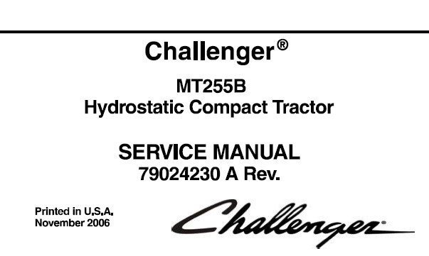 Challenger MT255B Hydrostatic Compact Tractor Service