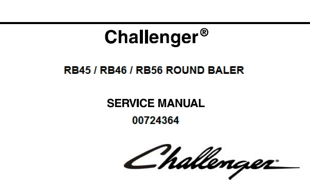 Challenger RB45, RB46, RB56 Round Baler Service Repair