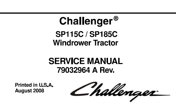 Challenger SP115C, SP185C Windrower Tractor Service Repair