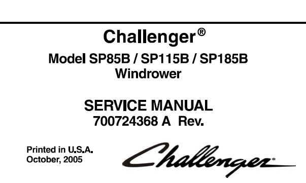 Challenger SP85B, SP115B, SP185B Windrower Service Repair