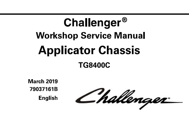 Challenger TG8400C Applicator Chassis Service Repair