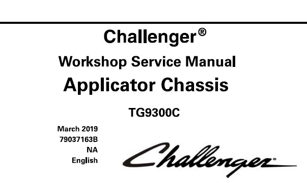 Challenger TG9300C Applicator Chassis Service Repair