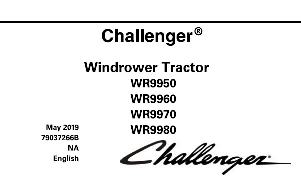 Challenger WR9950, WR9960, WR9970, WR9980 Windrower
