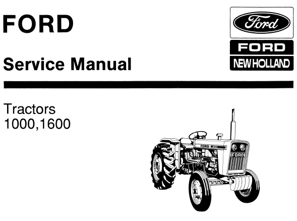 Ford New Holland 1000, 1600 Tractors Service Repair Manual