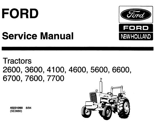Ford New Holland 2600, 3600, 4100, 4600, 5600, 6600, 6700