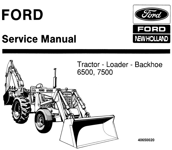 Ford New Holland 6500, 7500 Tractor Loader Backhoe Service