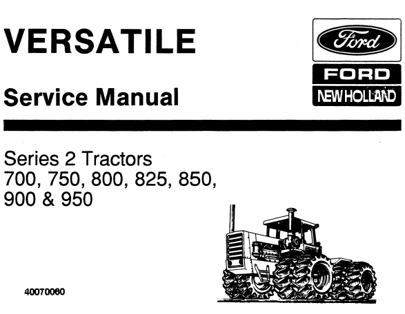 Ford New Holland Series 2 (700, 750, 800, 825, 850, 900