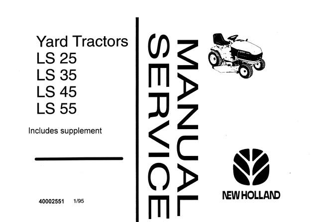 New Holland LS25, LS35, LS45, LS55 Yard Tractors Service