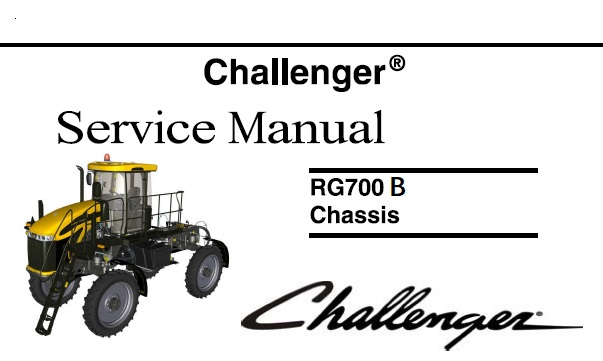 Challenger RG700B Row Crop Chassis Service Repair Manual