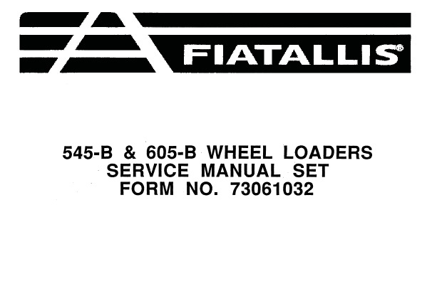 Fiat Allis 545-B & 605-B Wheel Loader Service Repair