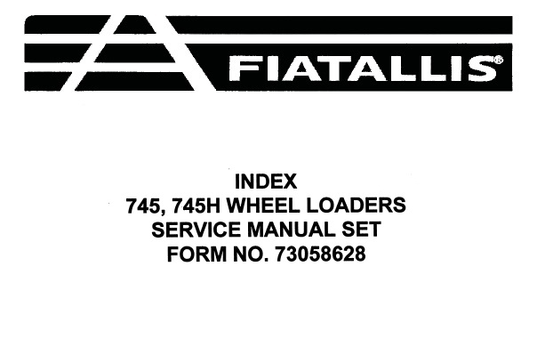 Fiat Allis 745 , 745H Wheel Loader Service Repair Manual