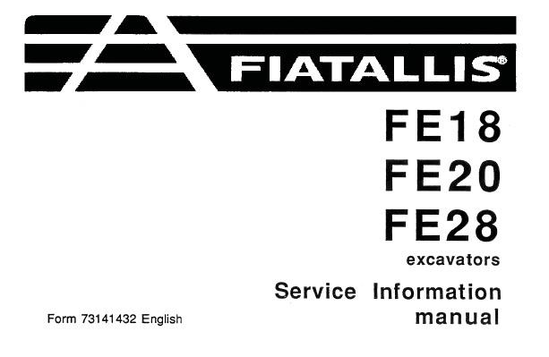Fiat Allis FE18 , FE20 , FE28 Excavators Service