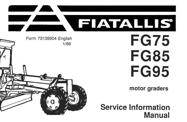 Fiat Allis FG75 , FG85 , FG95 Motor Graders Service