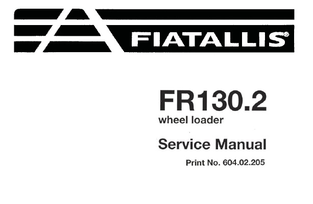 Fiat Allis FR130.2 Wheel Loader Service Repair Manual