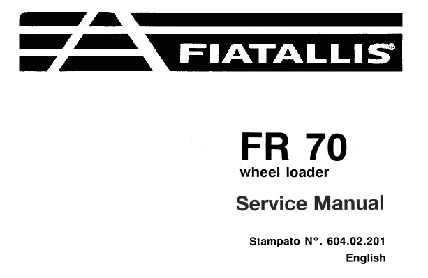 Fiat Allis FR70 Wheel Loader Service Repair Manual