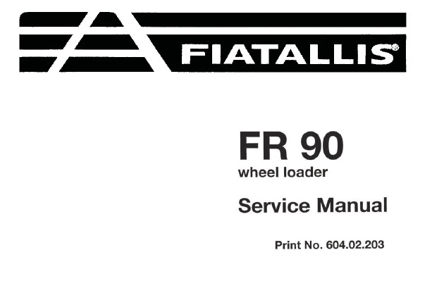 Fiat Allis FR90 Wheel Loader Service Repair Manual