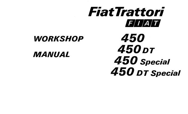 Fiat FiatTrattori 450, 450DT, 450 Special, 450 DT Special