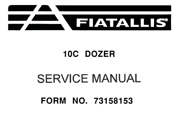 FiatAllis 10C Crawler Dozer Service Repair Manual