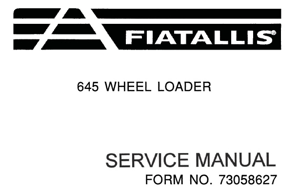 FiatAllis 645 Wheel Loader Service Repair Manual