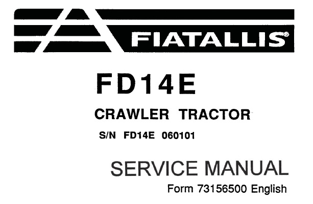 FiatAllis FD14E Crawler Tractor Service Repair Manual