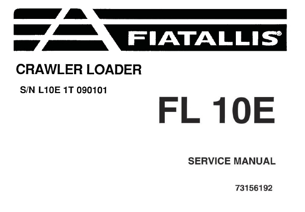 FiatAllis FL10E Crawler Loader Service Repair Manual