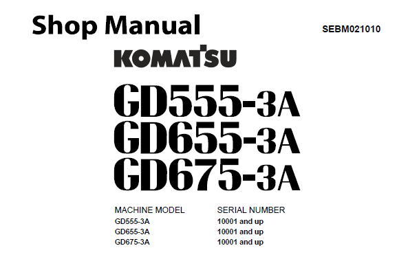 Komatsu GD555-3A, GD655-3A, GD675-3A Motor Grader Service