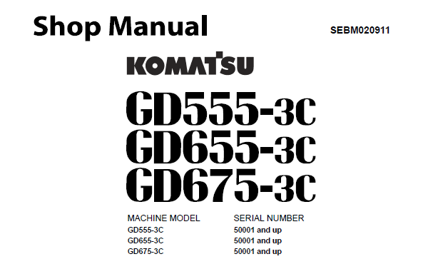 Komatsu GD555-3C, GD655-3C, GD675-3C Motor Grader Service