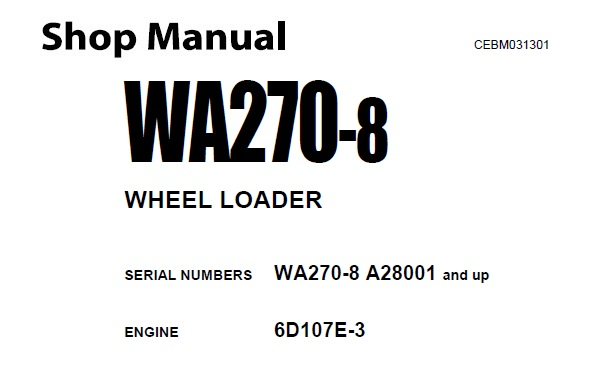 Komatsu WA270-8 Wheel Loader Service Repair Manual (A28001