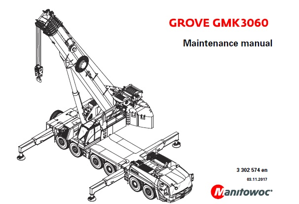 Manitowoc Grove GMK3060 Crane Maintenance manual