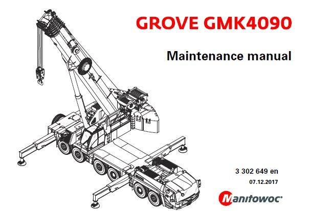 Manitowoc Grove GMK4090 Crane Maintenance Manual