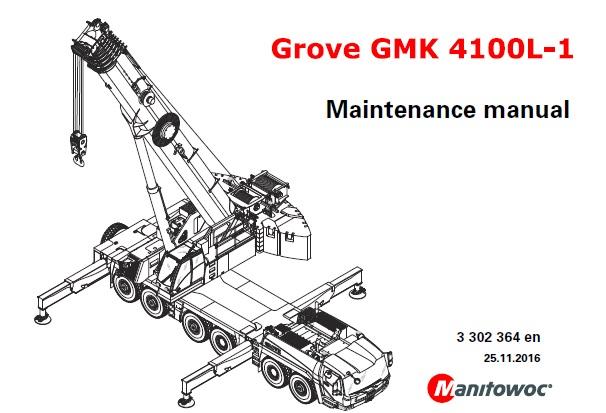 Manitowoc Grove GMK4100L-1 Crane Maintenance Manual