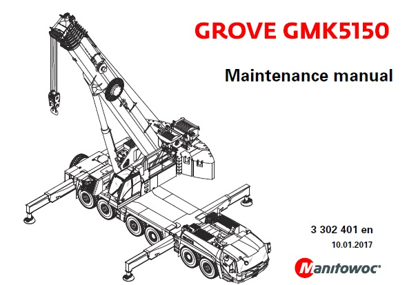 Manitowoc Grove GMK5150 Crane Maintenance Manual