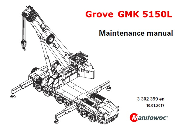 Manitowoc Grove GMK5150L Crane Maintenance Manual