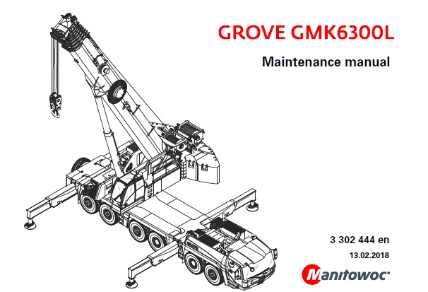 Manitowoc Grove GMK6300L Maintenance Manual