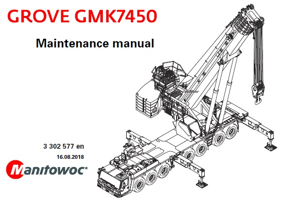 Manitowoc Grove GMK7450 Crane Maintenance Manual