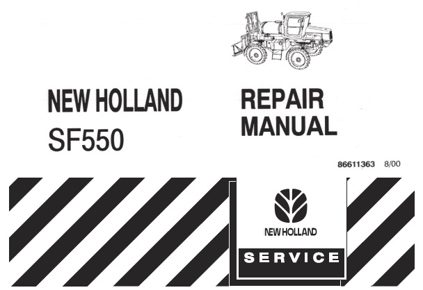 New Holland SF550 Sprayer Service Repair Manual
