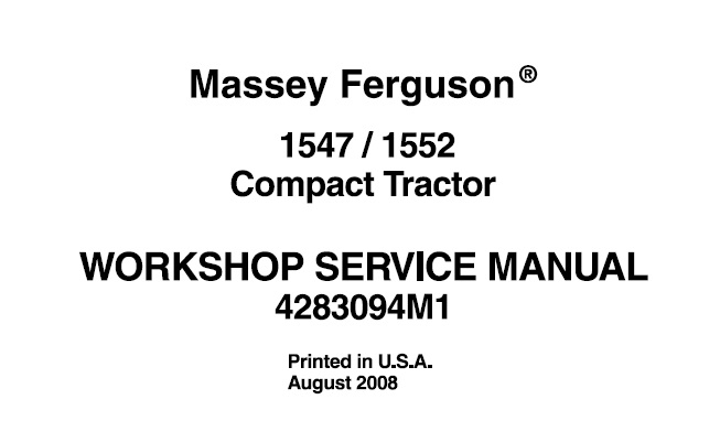 Massey Ferguson 1547 , 1552 Compact Tractor Workshop