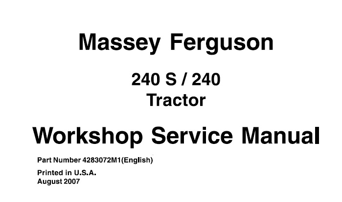 Massey Ferguson 240 , 240S Tractor Workshop Service Manual