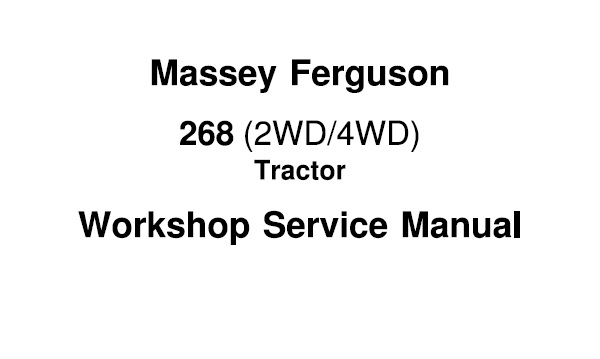 Massey Ferguson 268 (2WD / 4WD) Tractors Workshop Service