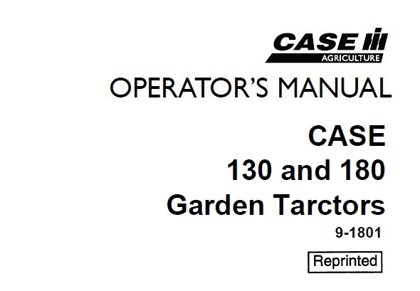 Case 130 and 180 Garden Tractor Operator's Manual