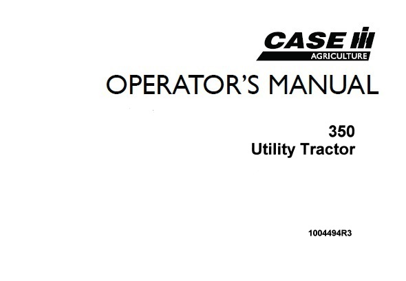 Case IH 350 Utility Tractor Operator's Manual