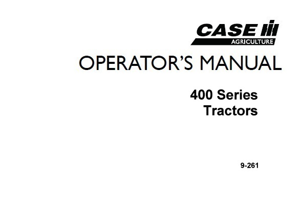 Case IH 400 Series Tractors Operator's Manual
