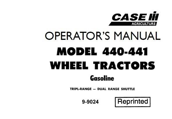 Case IH 440 & 441 Wheel Tractor Operator's Manual