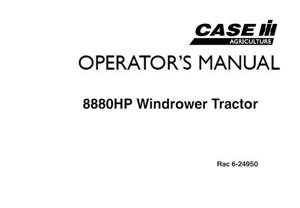 Case IH 8880HP Windrower Tractor Operator's Manual