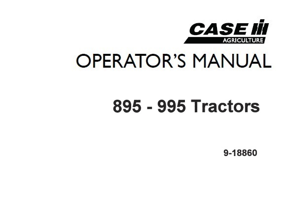 Case IH 895 – 995 Tractor Operator's Manual