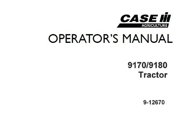 Case IH 9170 , 9180 Tractor Operator's Manual